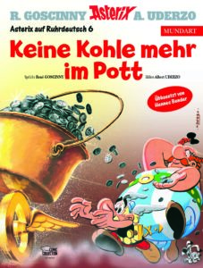 Asterix Mundart Ruhrdeutsch VI - Keine Kohle mehr im Pott
