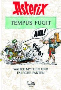 Cover Asterix Tempus Fugit - Wahre Mythen und falsche Fakten