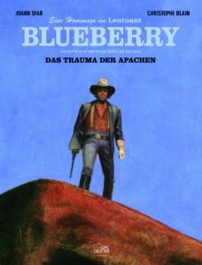 """Cover """"Blueberry Hommage: Das Trauma der Apachen"""""""