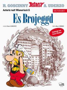 Cover der Asterix Mundart Wienerisch V, ASTERIX®- OBELIX®- IDEFIX® / © 2019 LES EDITIONS ALBERT RENE / GOSCINNY – UDERZO