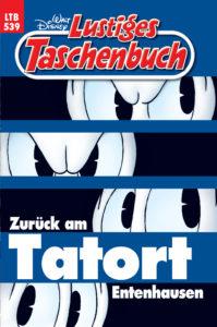 Cover des LTB 539 Zurück am Tatort Entenhausen